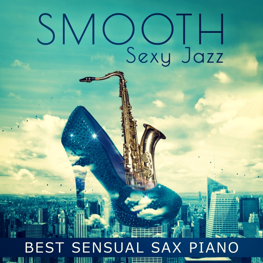 Smooth Sexy Jazz Album Cover